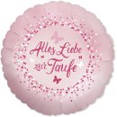 Luftballon Alles Liebe zur Taufe Rosa Folie ø46cm